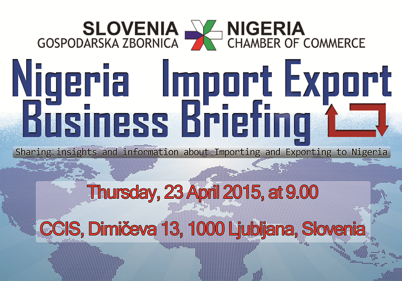 Report on Nigeria Import Export Business Briefing 23 April, 2015