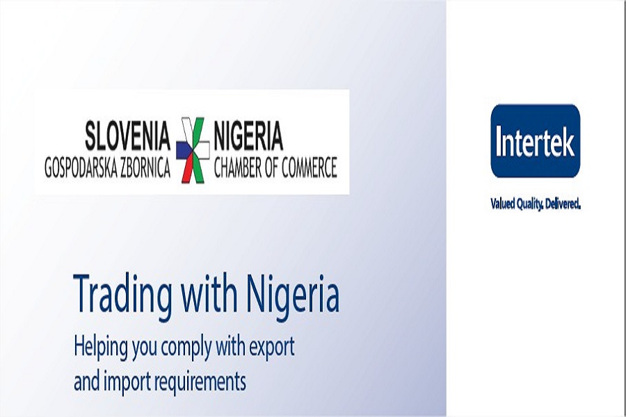 Slovenia-Nigeria Chamber of Commerce partners with Intertek to help you comply with all export and import requirements